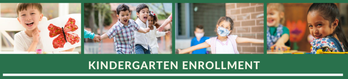 Kindergarten enrollment header with four pictures of kindergarten students