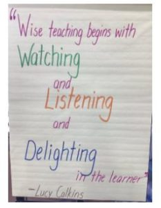 """A large piece of paper with the saying, """"Wise teaching begins with watching, and listening, and delighting."""""""